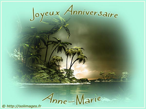 Cartes Virtuelles Solimages Bon Anniversaire Anne Marie