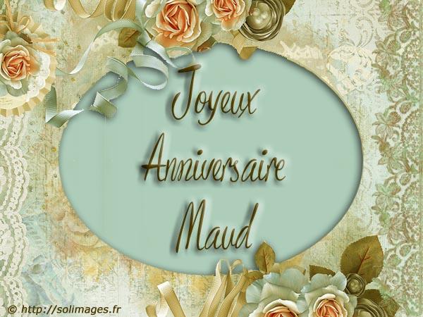 Carte Bonne Fete Maud.Cartes Virtuelles Solimages Bon Anniversaire Maud