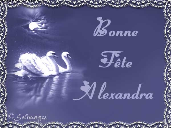 Bonne fête Alexandre