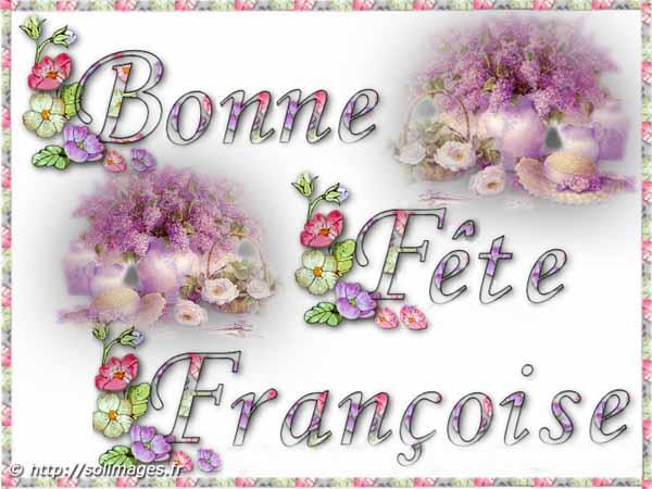 """Résultat de recherche d'images pour """"bonne fête françoise"""""""