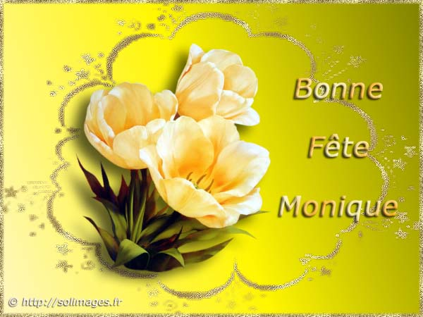 Carte Virtuelle Bonne Fete Monique.Cartes Virtuelles Solimages Bonne Fete Monique